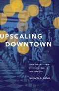 Upscaling Downtown: From Bowery Saloons to Cocktail Bars in New York City