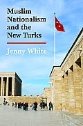Muslim Nationalism & The New Turks