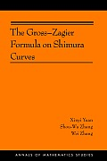 Annals of Mathematics Studies||||The Gross-Zagier Formula on Shimura Curves