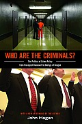 Who Are the Criminals The Politics of Crime Policy from the Age of Roosevelt to the Age of Reagan New in Paper