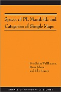 Spaces of PL Manifolds and Categories of Simple Maps (Annals of Mathematics Studies) Cover