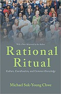 Rational Ritual Culture Coordination & Common Knowledge New in Paperback
