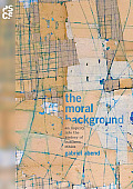 The Moral Background: An Inquiry Into the History of Business Ethics