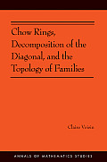 Chow Rings, Decomposition of the Diagonal, and the Topology of Families