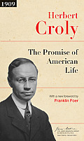 The Promise of American Life (James Madison Library in American Politics)