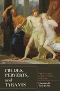 Prudes, Perverts, and Tyrants: Plato's Gorgias and the Politics of Shame