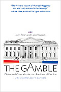 Gamble Choice & Chance In The 2012 Presidential Election