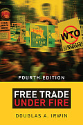 Free Trade Under Fire: Third Edition