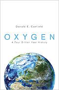 Oxygen: A Four Billion Year History (Science Essentials)