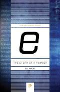 E the Story of a Number The Story of a Number