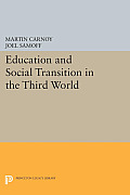 Education and Social Transition in the Third World