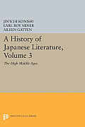 A History of Japanese Literature, Volume 3: The High Middle Ages