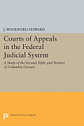 Courts of Appeals in the Federal Judicial System: A Study of the Second, Fifth, and District of Columbia Circuits