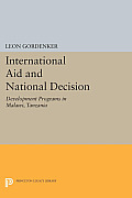 International Aid and National Decision: Development Programs in Malawi, Tanzania, and Zambia
