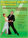 Ballroom World Dance Book Revised 3nd Edition 2013