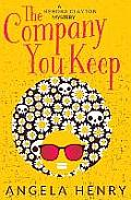 The Company You Keep: A Kendra Clayton Mystery