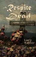 A Respite for the Dead