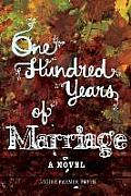One Hundred Years of Marriage