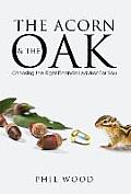 The Acorn and the Oak: Choosing the Right Financial Advisor for You