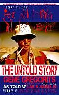 Terry Gilliam's Fear and Loathing in Las Vegas: The Untold Story