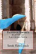 Heavenly Hirani's School of Laughing Yoga