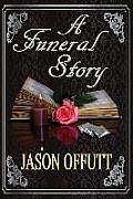 A Funeral Story