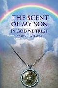 The Scent of My Son, in God We Trust