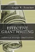 Effective Grant Writing: Submit a Stronger Application