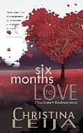 Six Months to Love: Charlotte's Redemption