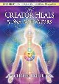 The Creator Heals
