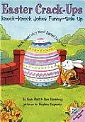Easter Crack-Ups: Knock-Knock Jokes Funny-Side Up (Lift-The-Flap Knock-Knock Book) Cover