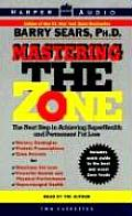 Mastering The Zone The Next Step...