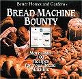 Better Homes & Gardens Bread Machine Bounty