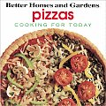 Better Homes & Gardens Cooking For Today Pizzas