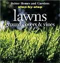 Better Homes & Gardens Lawns Ground Covers & Vines Step By