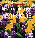 Low Maintenance Gardens Step By Step Se
