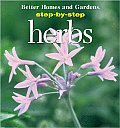 Step-By-Step Herb Gardens
