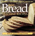 Better Homes & Gardens Best Bread Machine Recipes