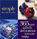 Simply Handmade 365 Easy Gifts & Decorat