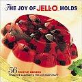 Joy Of Jell O Molds