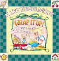 Wrap It Up!: Gifts to Make, Wrap and Give