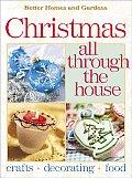Better Homes & Gardens Christmas All Through The House