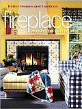 Better Homes and Gardens Fireplaces: Decorating and Planning Ideas (Better Homes & Gardens)