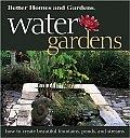 Better Homes & Gardens Water Gardens