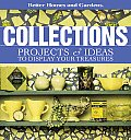 Better Homes and Gardens Collections: Projects & Ideas to Display Your Treasures (Better Homes & Gardens) Cover