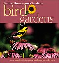 Bird Gardens (Better Homes & Gardens)