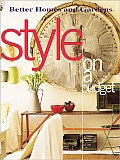 Better Homes and Gardens Style on a Budget (Better Homes & Gardens)