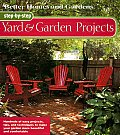 Step By Step Yard & Garden Projects
