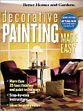 Better Homes and Gardens Decorative Painting Made Easy (Better Homes & Gardens)