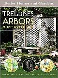 Trellises Arbors & Pergolas Ideas & Plans for Garden Structures